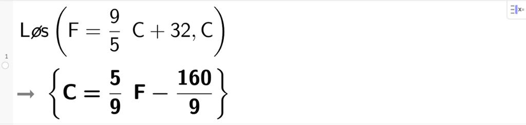CAS-løsning ved å snu på formelen stor F er lik 9 femdeler multiplisert med stor C pluss 32 slik at den blir på formen stor C er lik. Utklipp.