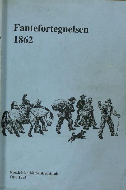 Forside fra norsk lokalhistorisk institutts trykking av fantefortegnelsen fra 1862. Foto.