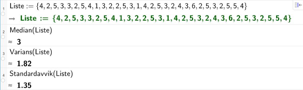 Bruk av CAS i GeoGebra til å finne median, varians og standardavvik. Utklipp.