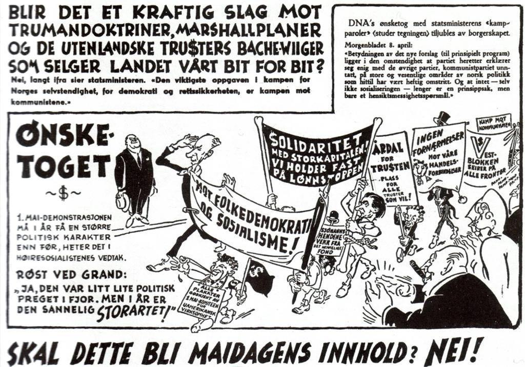 En kritisk karikatur av det såkalte ønsketoget til Arbeiderpartiet og partiets vestvending foran 1 mai 1948. Karikaturtegning.