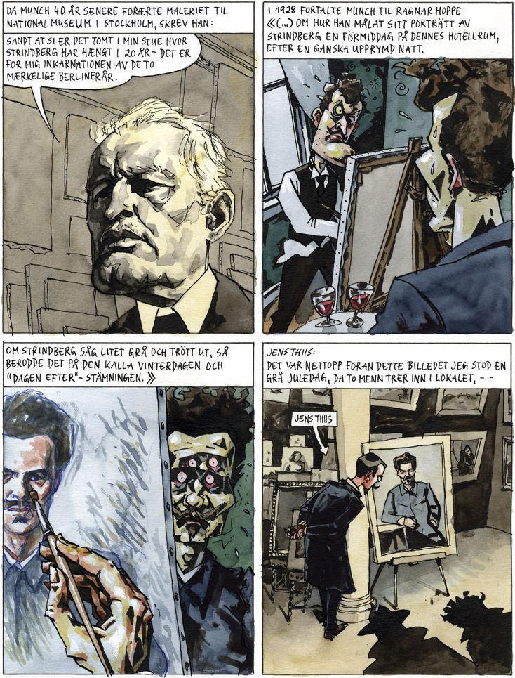 Utdrag fra Steffen Kvernelands biografi om Edvard Munch. Fire tegneserieruter.