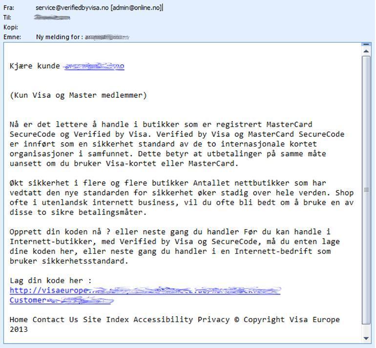 Eksempel på mail hvor avsender utgir seg for å jobbe for Visa og dermed ber om privat informasjon. Foto.