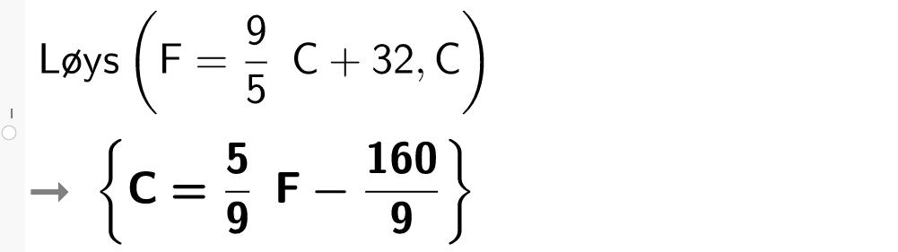 Løys F er lik 9 over 5 C pluss 32. CASutklipp.